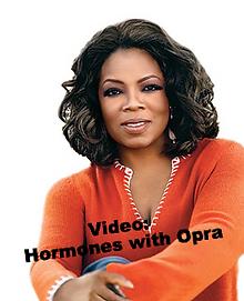 Video: Opra and hormones
