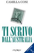 Ti scrivo dall'Australia - di Camilla Cosi