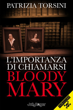 L'importanza di chiamarsi Bloody Mary