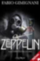 Zeppelin, il nuovo romanzo di Fabio Gimignani