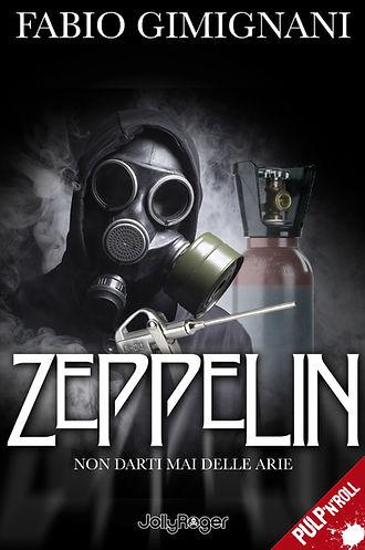 Zeppelin - il nuovo romanzo di Fabio Gimignani