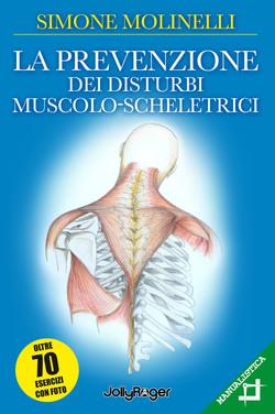 La prevenzione dei disturbi muscolo scheletrici