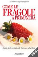 Come le fragole a primavera
