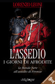 L'assedio. I giorni di Afrodite-di Lorenzo Leoni