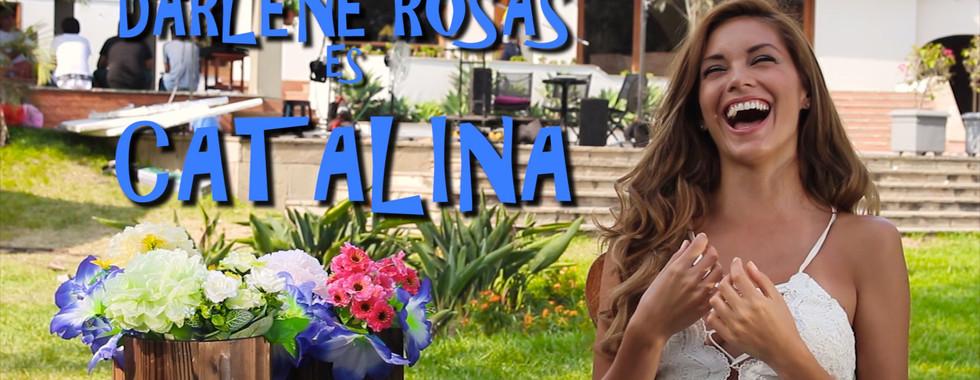 Darlene Rosas es Catalina