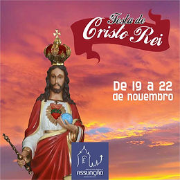 Post_Festa_Cristo_Rei_Paroquia_Nossa_Sen