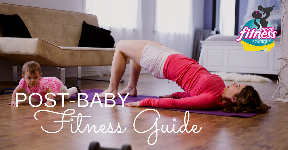 Post-Baby Fitness Guide