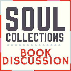 Soul Collections Book Discussion Web Squ