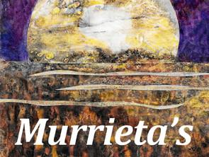 Literary Risking with Murrieta's Leap