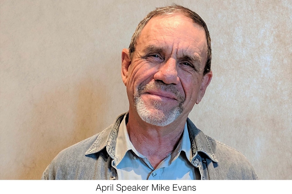 April Speaker Mike Evans