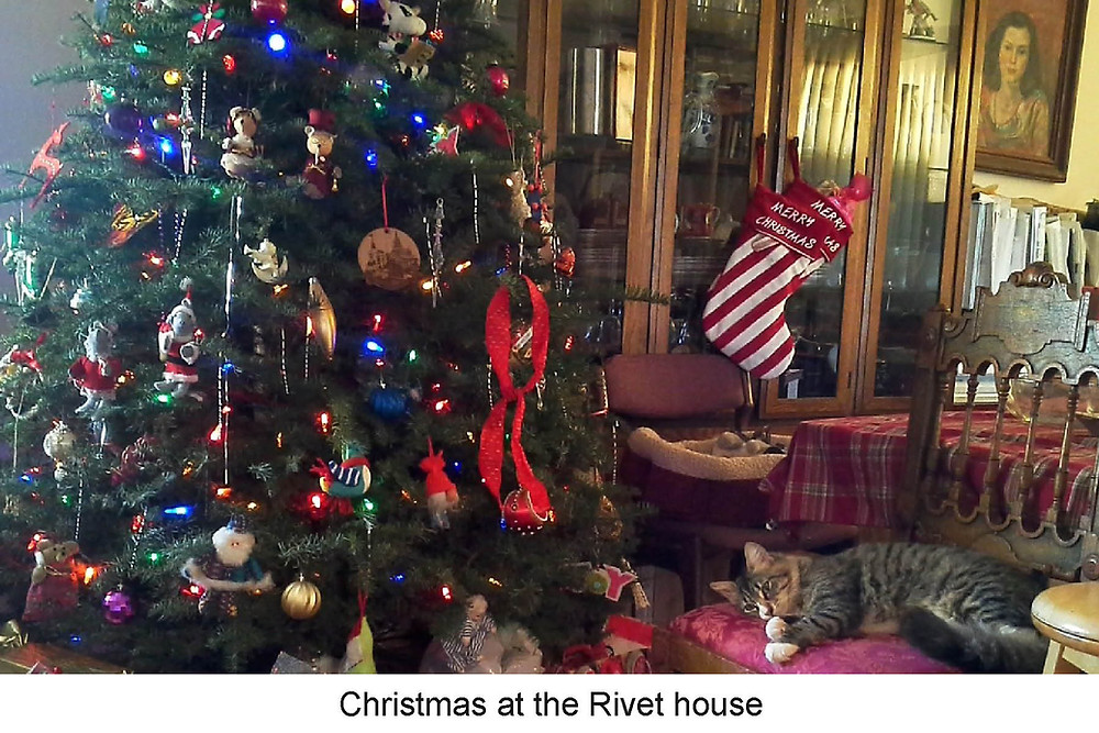 Christmas at the Rivet house always includes a large, fragrant, fresh-cut tree decorated with hand-me-down ornaments.