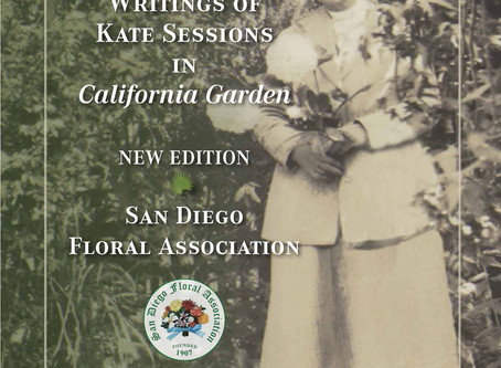 BOOK REVIEW: The Complete Writings of Kate Sessions in California Garden, 1909-1939 New Edition
