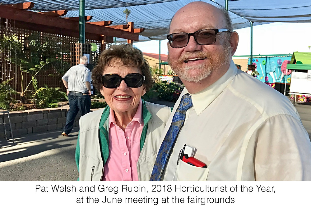 Pat Welsh and Greg Rubin, 2018 Horticulturist of the Year, at the June meeting at the fairgrounds.