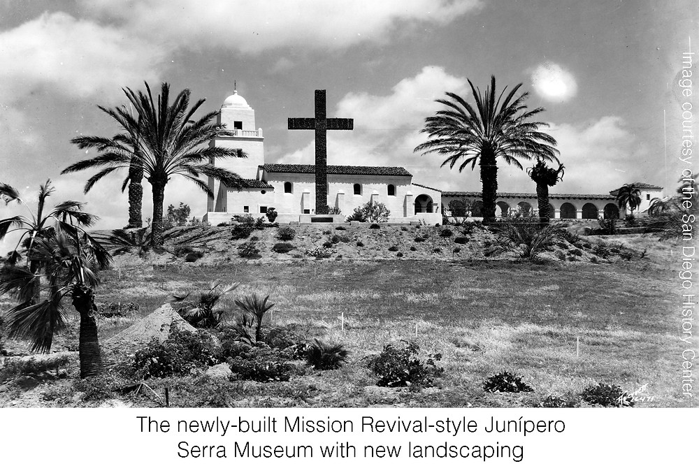 The newly-built Mission Revival-style Junípero Serra Museum with new landscaping. Image courtesy of the San Diego History Center.