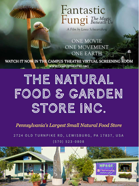 FANTASTIC FUNGI Sponsored by The Natural Food & Garden Store Inc.