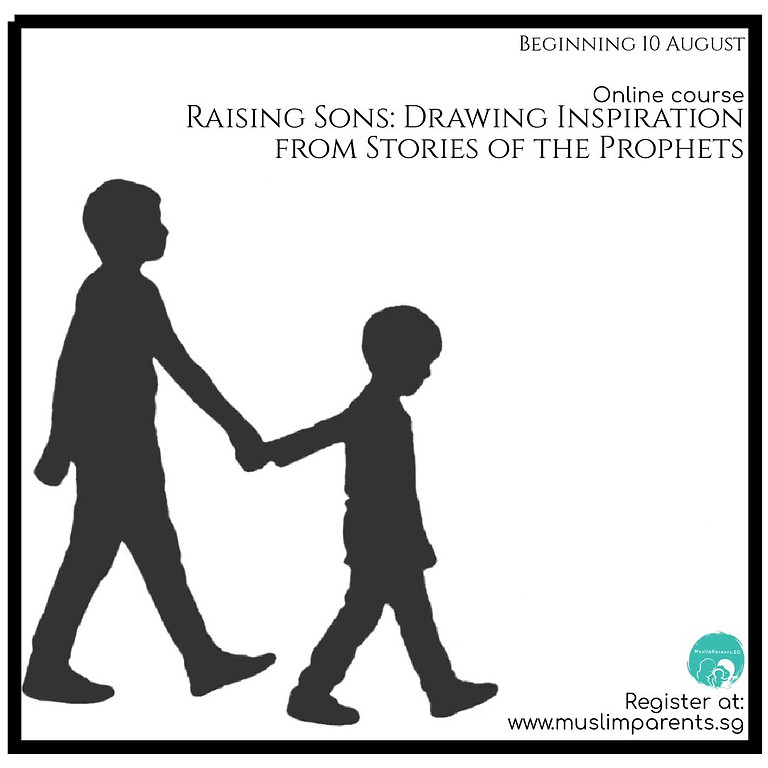 Raising Sons: Drawing Inspiration from Stories of the Prophets
