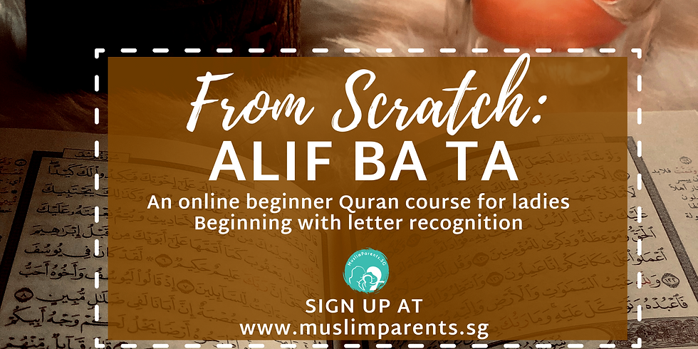 From Scratch: Alif Ba Ta (online - with pre-recorded lessons)