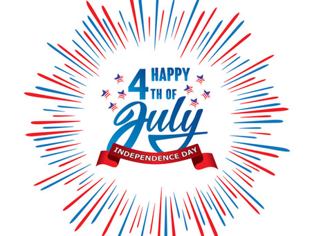 Wishing all of you a happy and safe 4th of July weekend!