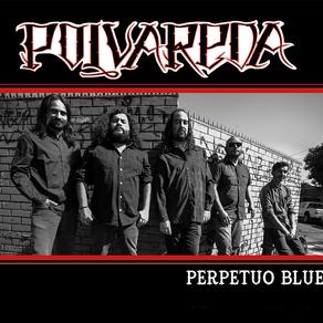"""Polvareda celebra 10 años y lanza disco """"Perpetuo Blues"""""""