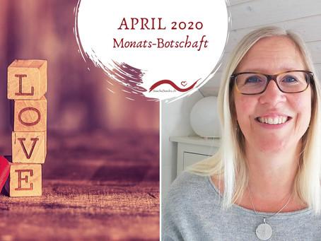 Botschaft für April 2020