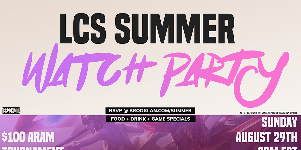 LCS SUMMER WATCH PARTY