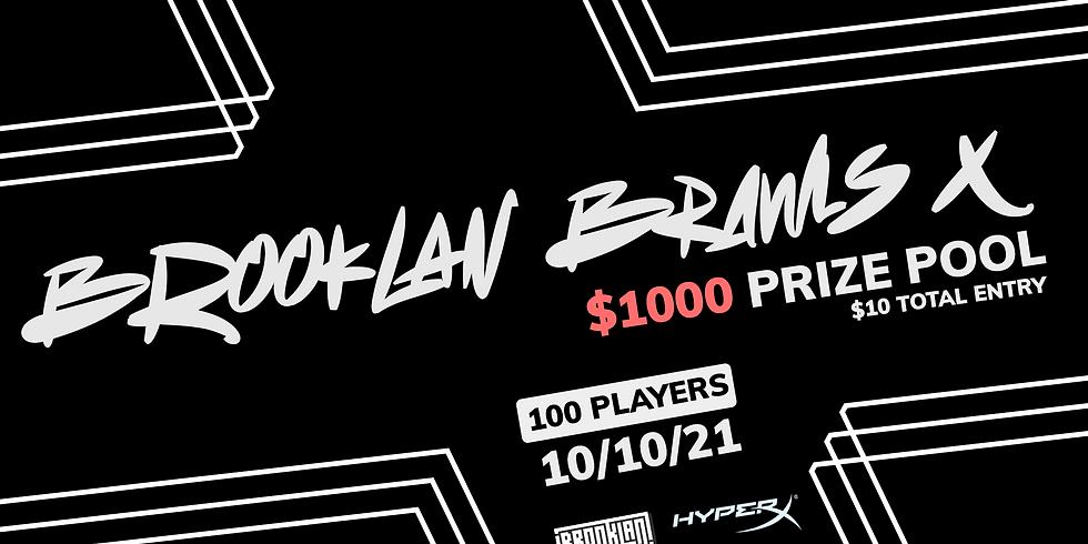 $1000 BrookLAN Brawls X