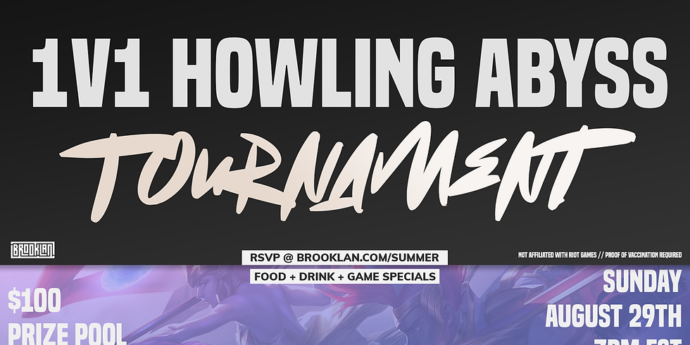 $100 1v1 Howling Abyss Tournament