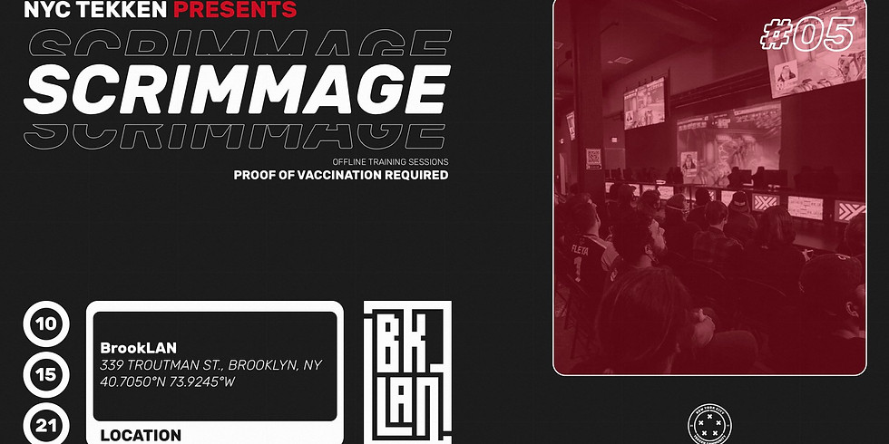 NYC Tekken Presents: Scrimmage #5