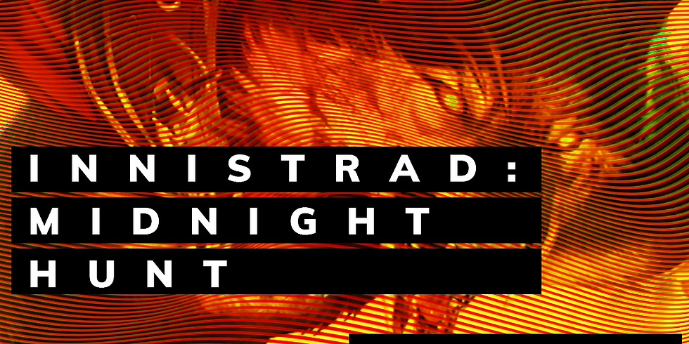 Magic The Gathering Innistrad: Midnight Hunt Draft (RSVP)