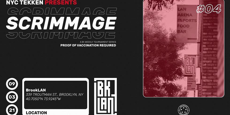 NYC Tekken Presents: Scrimmage #4