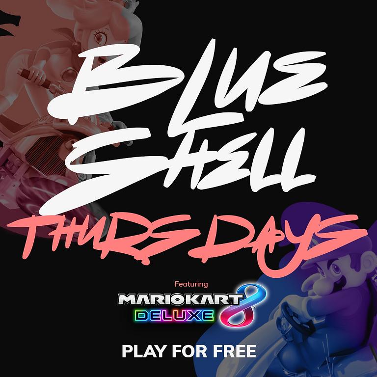 Blue Shell Thursdays - Mario Kart Tournament
