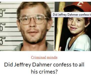 Did Jeffrey Dahmer confess to all his crimes? Investigating Crimes.com