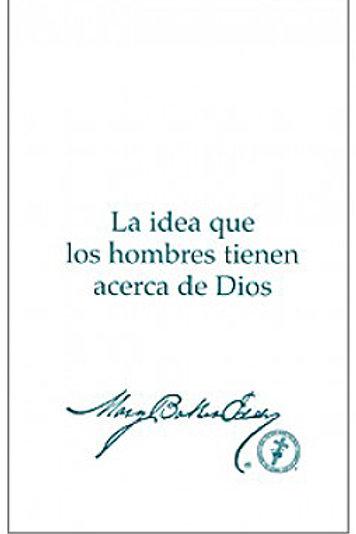 La idea que los hombres tienen acerca de Dios (Spanish)