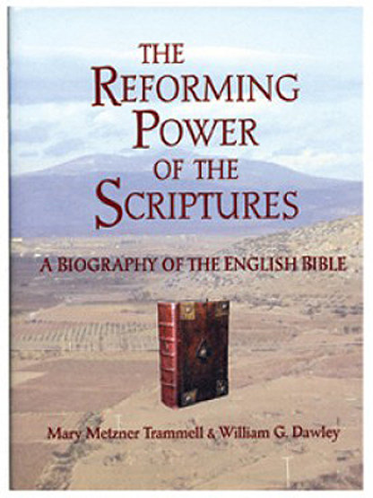 The Reforming Power of the Scriptures