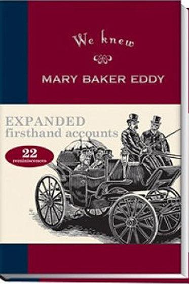 We Knew Mary Baker Eddy - Volume I