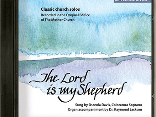 The Lord is My Shepherd - CD