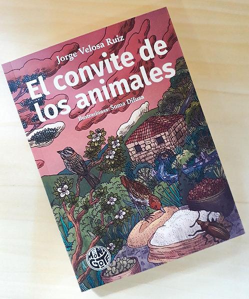 Editorial Monigote + El convite de los animales