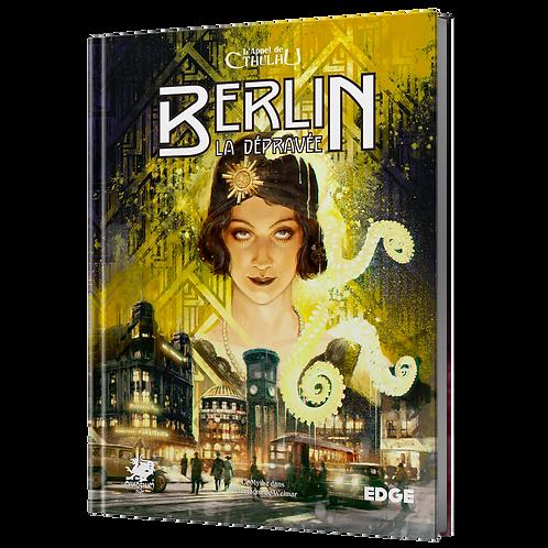 L'APPEL DE CTHULHU : BERLIN LA DÉPRAVÉE