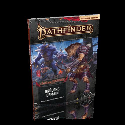 PATHFINDER 2 : BRÛLONS DEMAIN 3/6