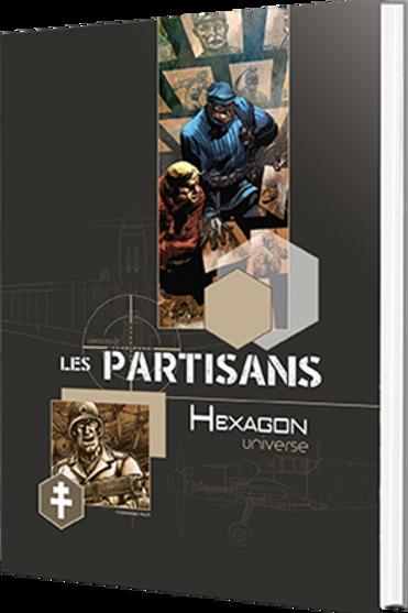 HEXAGON UNIVERSE : LES PARTISANS (BASE)