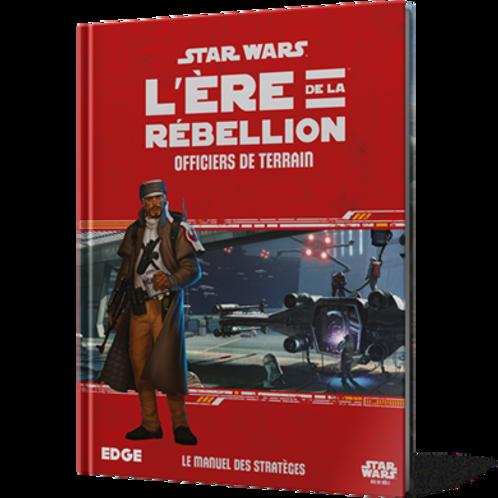 STAR WARS ÈRE DE LA RÉBELLION : OFFICIERS TERRAIN