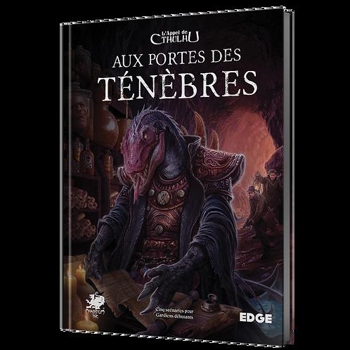 L'APPEL DE CTHULHU : AUX PORTES DES TÉNÈBRES
