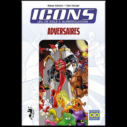 ICONS : ADVERSAIRES