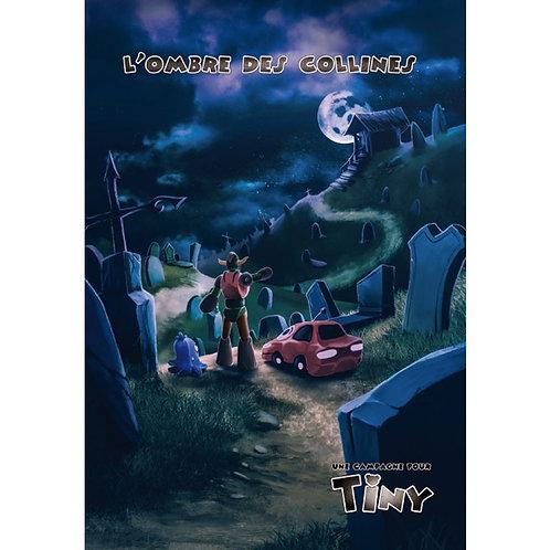 TINY - L'ombre des collines