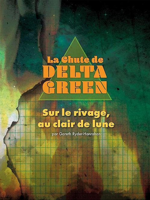LA CHUTE DE DELTA GREEN : SUR LE RIVAGE, AU CLAIRE DE LUNE