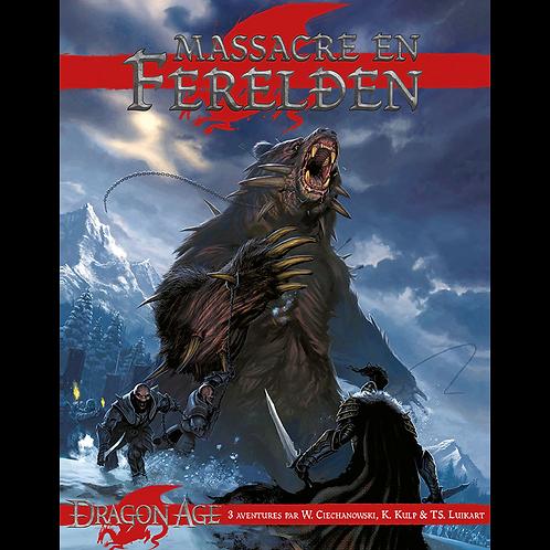 DRAGON AGE : MASSACRE EN FERELDEN