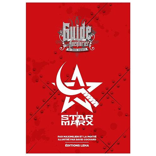 STAR MARX – Guide de Voyage De L'aventurier