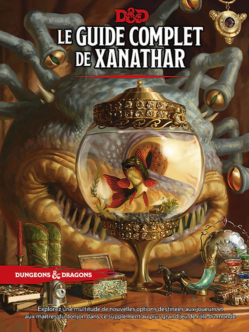 DUNGEONS & DRAGONS 5 : LE GUIDE COMPLET XANATHAR