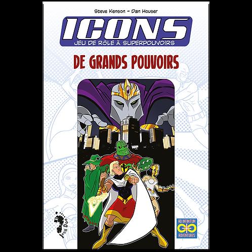 ICONS : DE GRANDS POUVOIRS