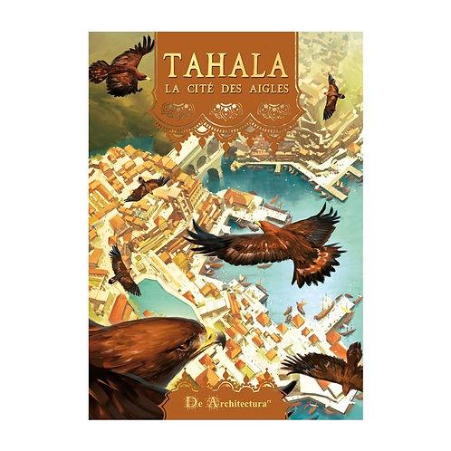 TAHALA LA CITE DES AIGLES – Le Livre